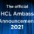 HCL Ambassador 2021に任命頂きました